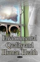 Environmental Quality And Human Health