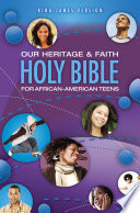 KJV  Our Heritage and Faith Holy Bible for African American Teens  eBook