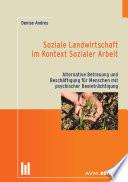 Soziale Landwirtschaft im Kontext Sozialer Arbeit