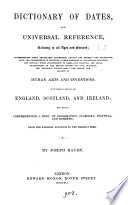 Dictionary of dates  and universal reference