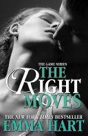 The Right Moves  The Game   3