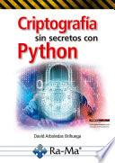 Criptograf A Sin Secretos Con Python