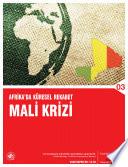Afrika'da Küresel Rekabet ve Mali Krizi