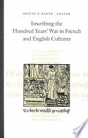 Inscribing The Hundred Years War In French And English Cultures