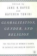 Globalization  Religion and Gender