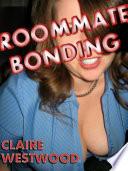 Roommate Bonding