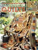 Garden Club Quilts