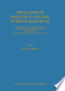 Application Of Frequency And Risk In Water Resources