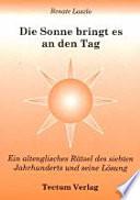 Die Sonne bringt es an den Tag