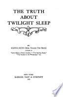 The Truth about Twilight Sleep