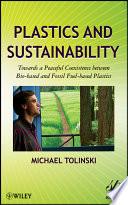 Plastics and Sustainability
