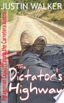 The Dictator   s Highway