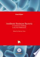 Antibiotic Resistant Bacteria