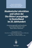 Akademische Lehrst  tten und Lehrer der Oto Rhino Laryngologie in Deutschland im 20  Jahrhundert