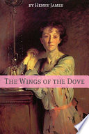 The Wings Of The Dove Annotated Includes Essay And Biography  book