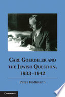 Carl Goerdeler and the Jewish Question, 1933–1942