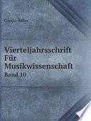 Vierteljahrsschrift F?r Musikwissenschaft