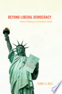 Beyond Liberal Democracy book