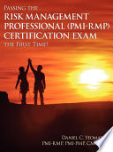 Passing the Risk Management Professional  PMI Rmp  R  Certification Exam the First Time