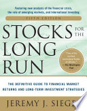 Stocks for the Long Run 5 E  The Definitive Guide to Financial Market Returns   Long Term Investment Strategies
