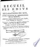 Recueil des   dits et declarations du roy