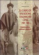 Il Corpo di spedizione italiano in Cina