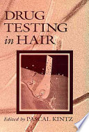 Drug Testing In Hair book