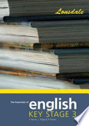 The Essentials of English  Key Stage 3
