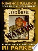 Revenge Killings   The Chris Dorner Story Book PDF