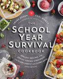 The School Year Survival Cookbook