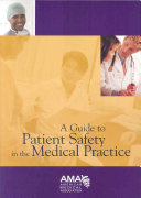 A Guide To Patient Safety In The Medical Practice