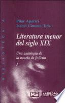 Literatura menor del siglo XIX: Ideas literarias. Temas recurrentes