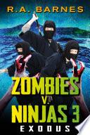 Zombies V Ninjas 3