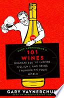 Gary Vaynerchuk s 101 Wines