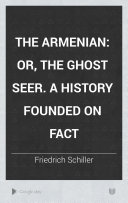 The Armenian  Or  The Ghost Seer
