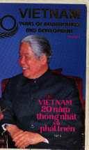 Viet Nam, 20 Years of Reunification & Development