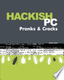 Hackish PC Pranks   Cracks
