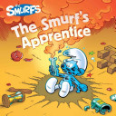 The Smurf's Apprentice : wrong potion! in this 8x8 storybook...