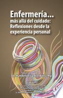 Enfermer A M S All Del Cuidado Reflexiones Desde La Experiencia Personal Spanish Edition