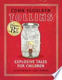Tollins  Explosive Tales for Children