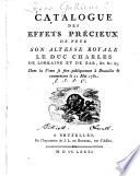 Catalogue des Éffets précieux de feu S. A. R. le Duc Charl. de Lorraine