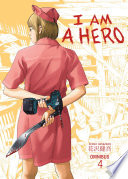 I Am A Hero Omnibus : in japan as 'i am...