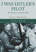 I Was Hitler s Pilot