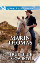True Blue Cowboy  Mills   Boon American Romance   The Cash Brothers  Book 5
