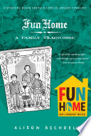 Fun Home Novel By A Cult Favorite Comic Artist