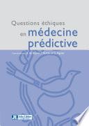Questions éthiques en médecine prédictive