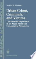 Urban Crime  Criminals  and Victims