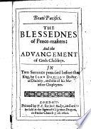download ebook beati pacifici. the blessednes of peace-makers: and the aduancement of gods children. in two sermons preached before the king pdf epub