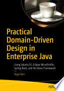 Practical Domain Driven Design In Enterprise Java