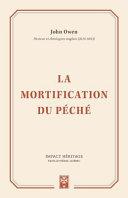 La Mortification Du Péché (the Mortification of Sin)
